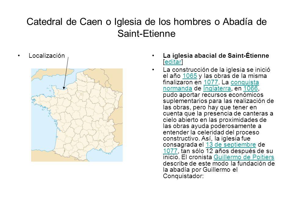 Catedral de Caen o Iglesia de los hombres o Abadía de Saint-Etienne