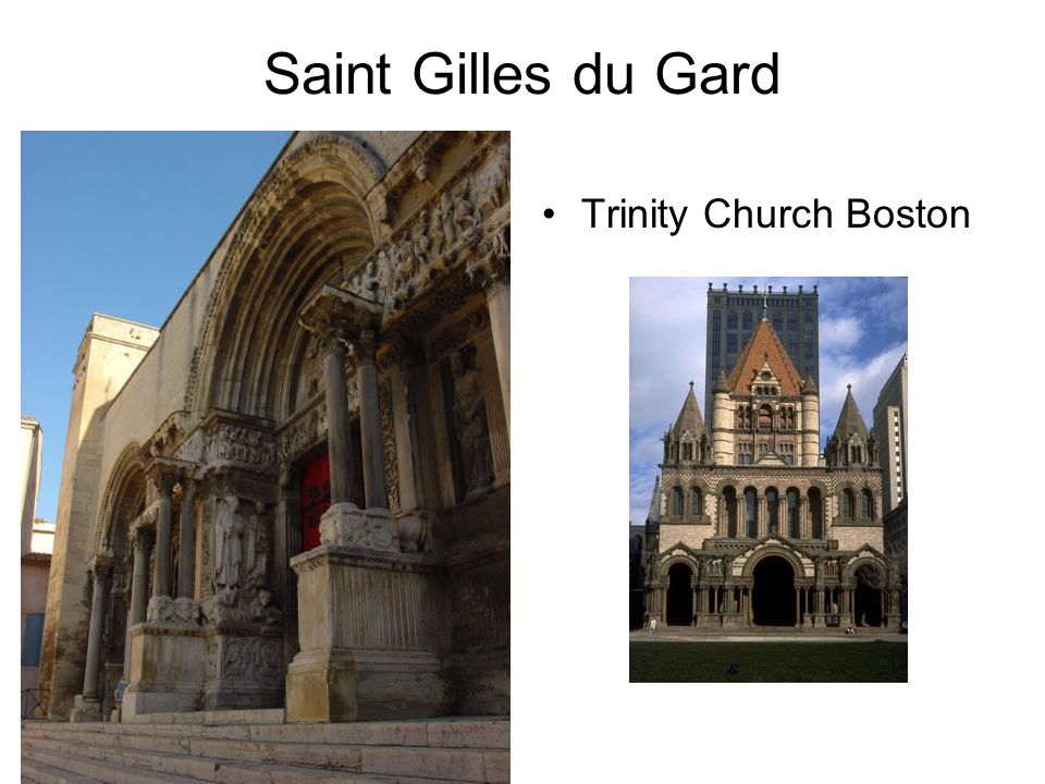 Saint Gilles du Gard Trinity Church Boston