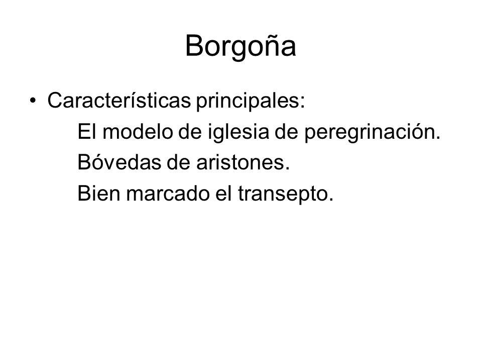 Borgoña Características principales:
