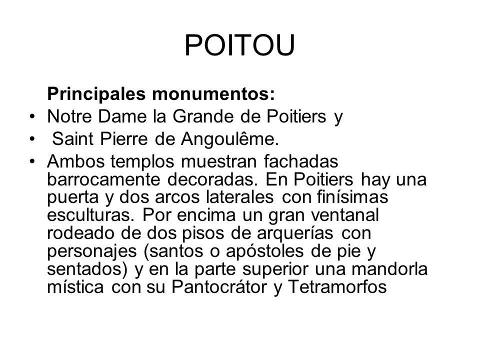 POITOU Principales monumentos: Notre Dame la Grande de Poitiers y