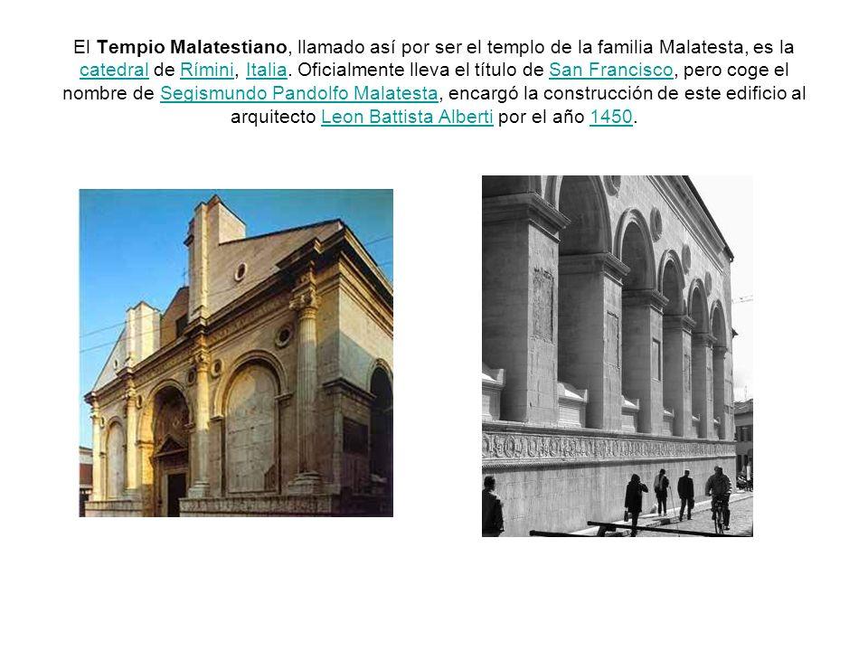 El Tempio Malatestiano, llamado así por ser el templo de la familia Malatesta, es la catedral de Rímini, Italia.