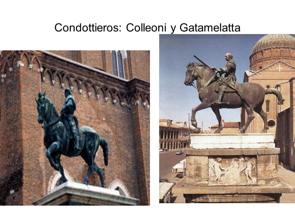 Condottieros: Colleoni y Gatamelatta