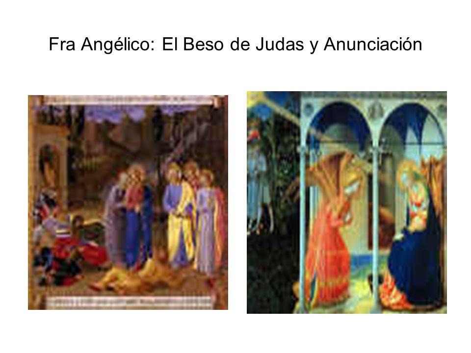 Fra Angélico: El Beso de Judas y Anunciación