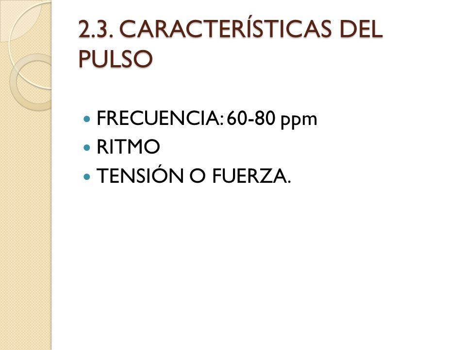 2.3. CARACTERÍSTICAS DEL PULSO