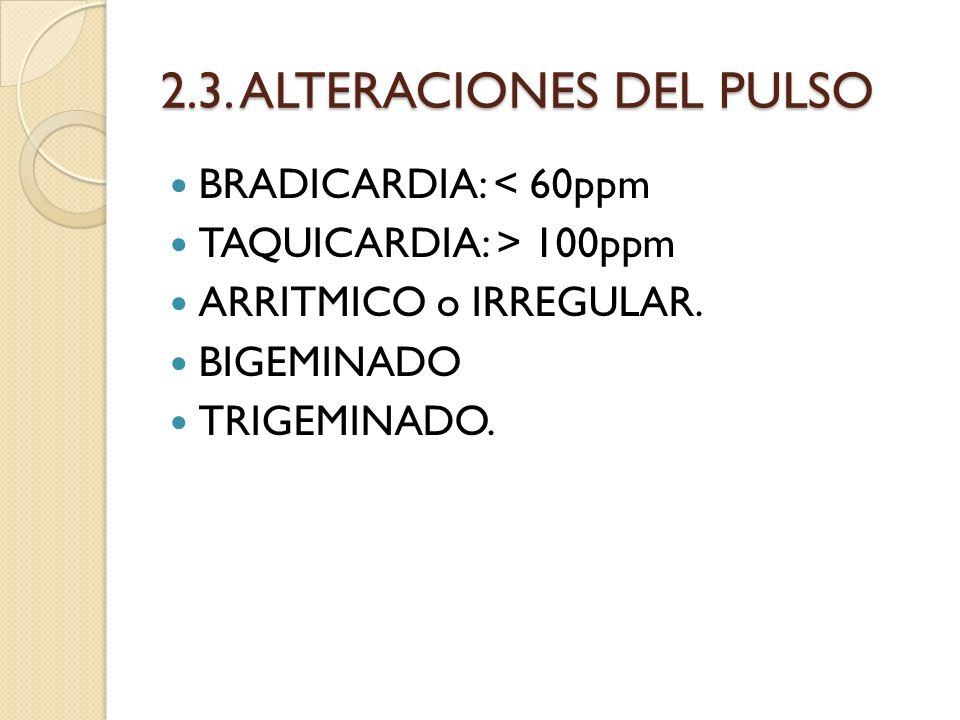 2.3. ALTERACIONES DEL PULSO