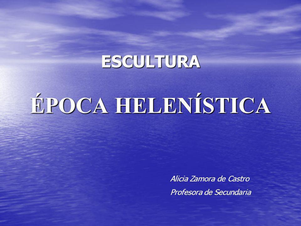 ESCULTURA ÉPOCA HELENÍSTICA