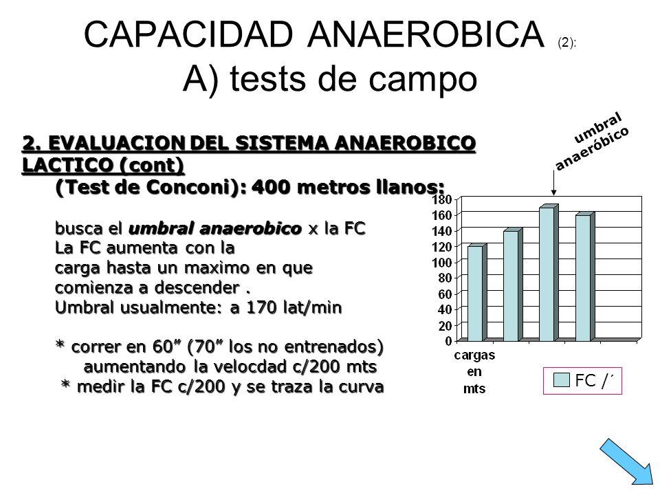 CAPACIDAD ANAEROBICA (2): A) tests de campo