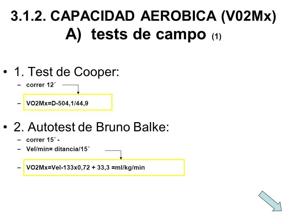 3.1.2. CAPACIDAD AEROBICA (V02Mx) A) tests de campo (1)