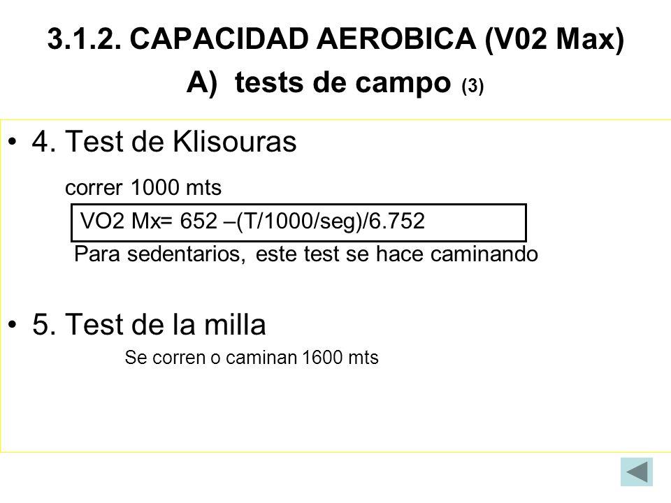 3.1.2. CAPACIDAD AEROBICA (V02 Max) A) tests de campo (3)