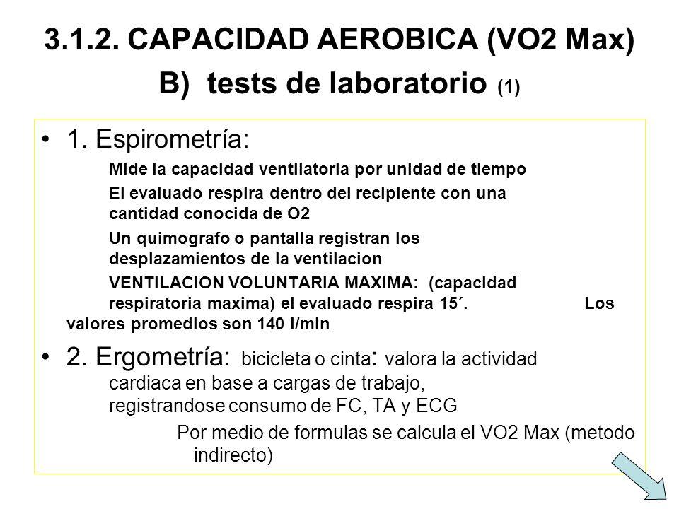 3.1.2. CAPACIDAD AEROBICA (VO2 Max) B) tests de laboratorio (1)