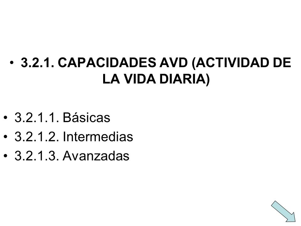 3.2.1. CAPACIDADES AVD (ACTIVIDAD DE LA VIDA DIARIA)