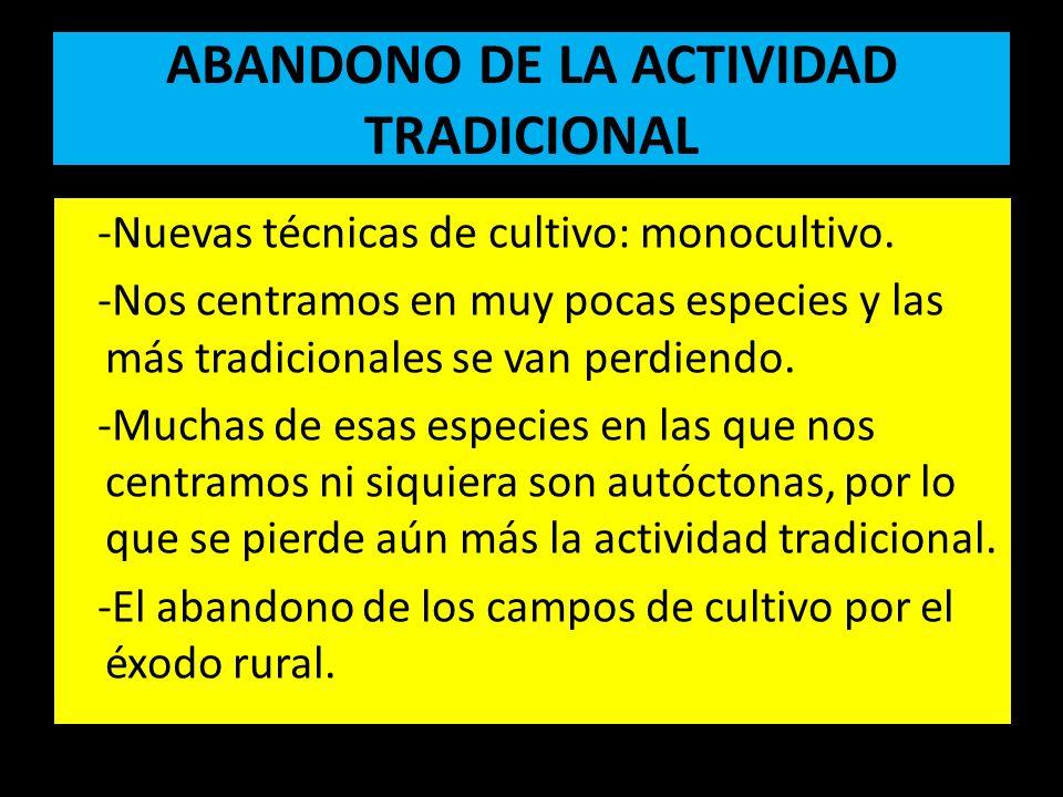 ABANDONO DE LA ACTIVIDAD TRADICIONAL