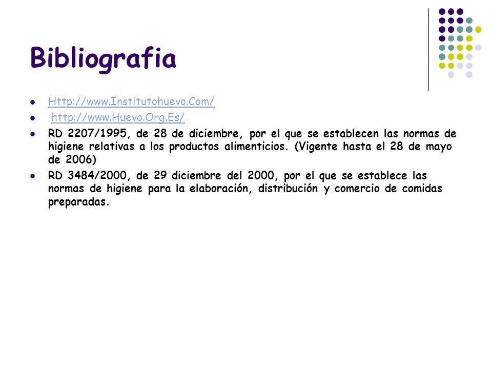 Bibliografia Http://www.Institutohuevo.Com/ http://www.Huevo.Org.Es/