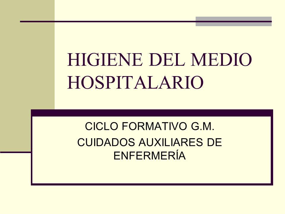 HIGIENE DEL MEDIO HOSPITALARIO