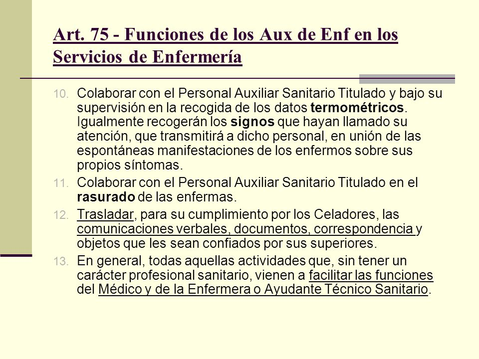 Art. 75 - Funciones de los Aux de Enf en los Servicios de Enfermería