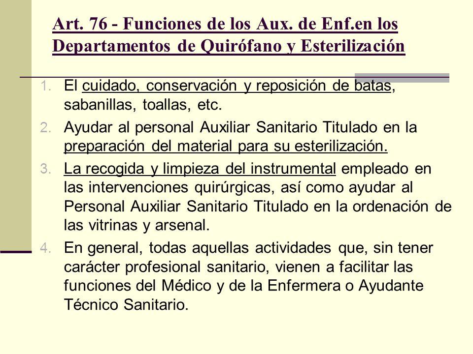 Art. 76 - Funciones de los Aux. de Enf
