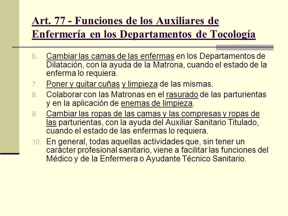 Art. 77 - Funciones de los Auxiliares de Enfermería en los Departamentos de Tocología