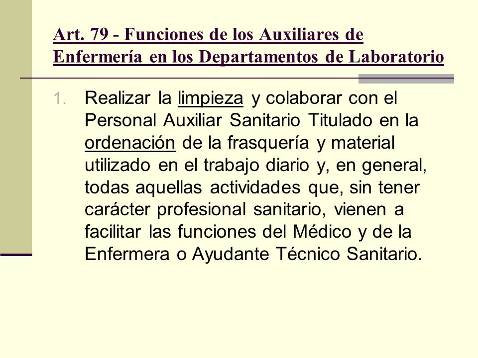 Art. 79 - Funciones de los Auxiliares de Enfermería en los Departamentos de Laboratorio