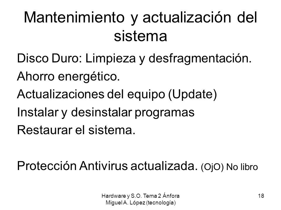 Mantenimiento y actualización del sistema