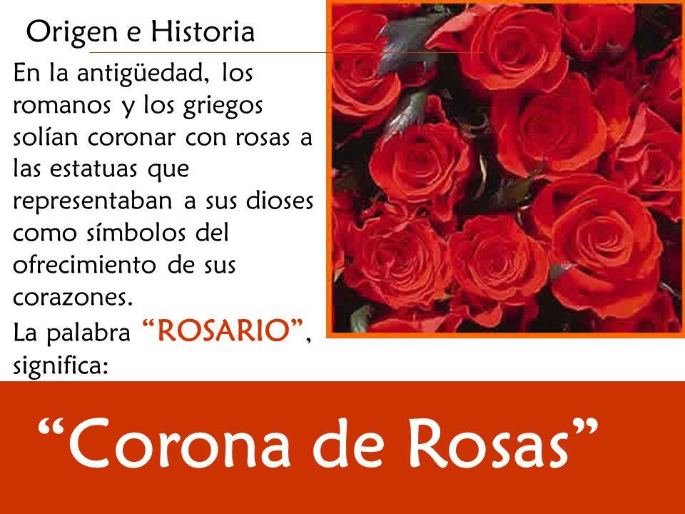 Corona de Rosas Origen e Historia