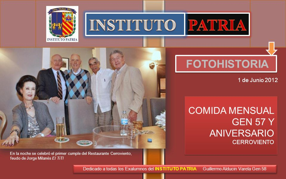 INSTITUTO PATRIA FOTOHISTORIA COMIDA MENSUAL GEN 57 Y ANIVERSARIO