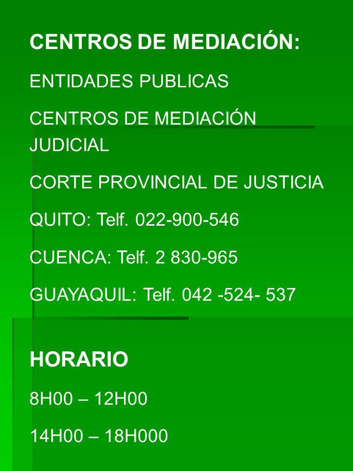 CENTROS DE MEDIACIÓN: HORARIO ENTIDADES PUBLICAS