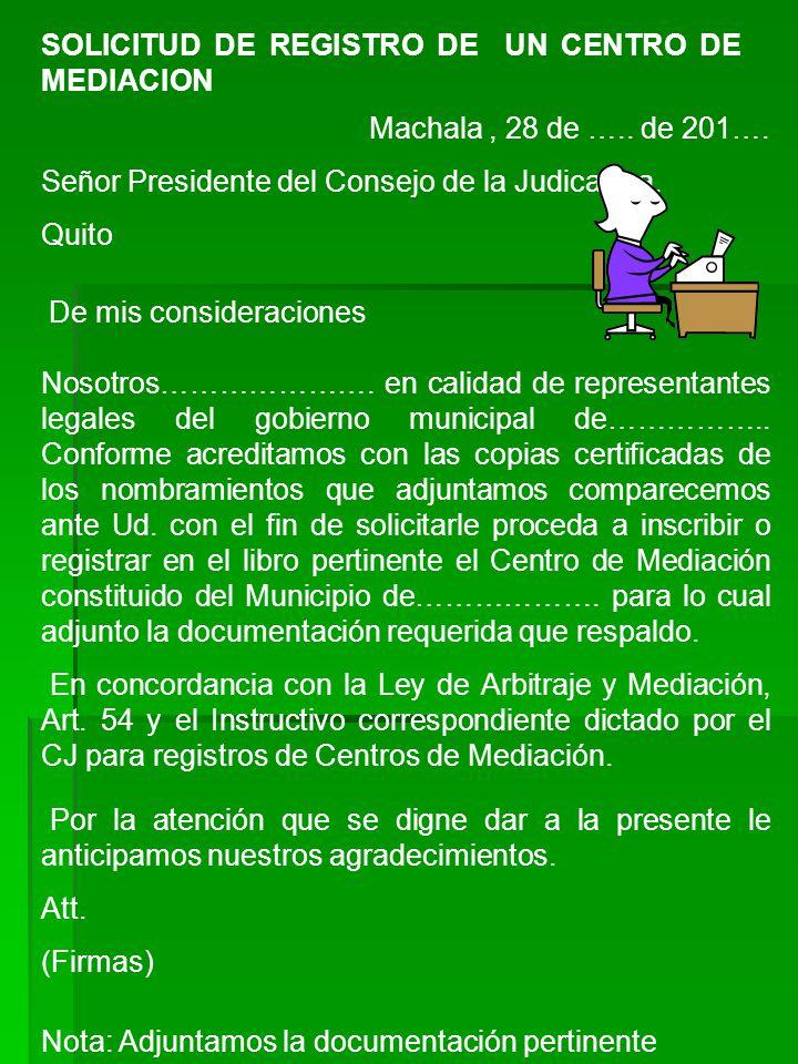SOLICITUD DE REGISTRO DE UN CENTRO DE MEDIACION