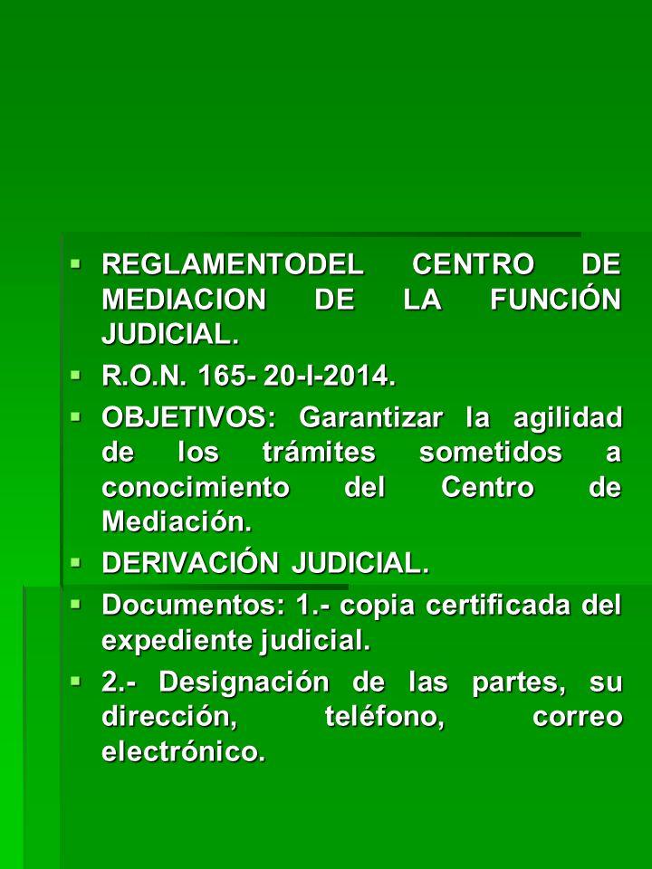 REGLAMENTODEL CENTRO DE MEDIACION DE LA FUNCIÓN JUDICIAL.