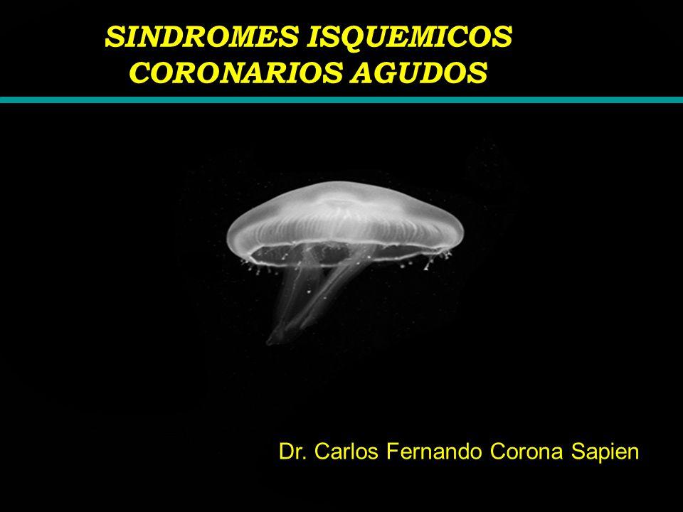 SINDROMES ISQUEMICOS CORONARIOS AGUDOS