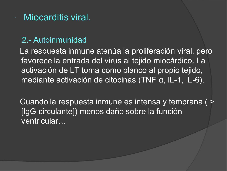 Miocarditis viral. 2.- Autoinmunidad