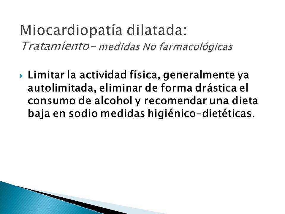 Miocardiopatía dilatada: Tratamiento- medidas No farmacológicas