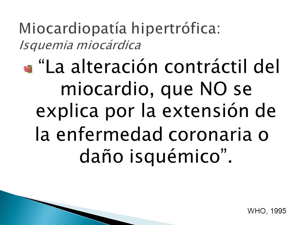 Miocardiopatía hipertrófica: Isquemia miocárdica