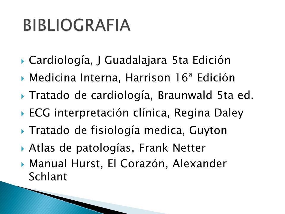 BIBLIOGRAFIA Cardiología, J Guadalajara 5ta Edición