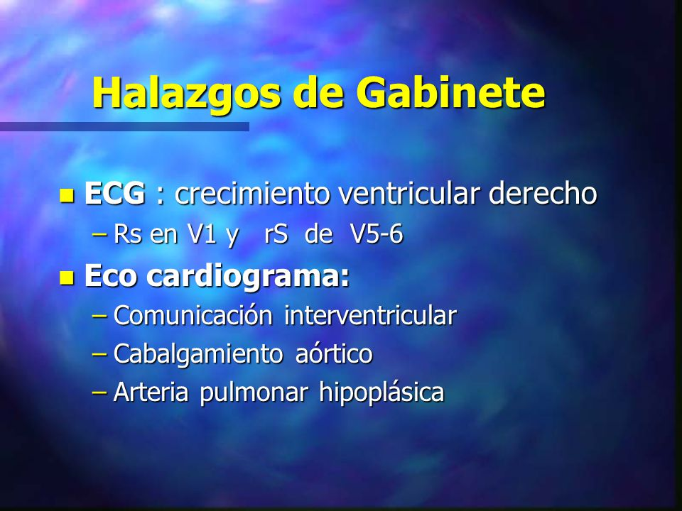 Halazgos de Gabinete ECG : crecimiento ventricular derecho