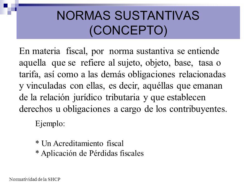NORMAS SUSTANTIVAS (CONCEPTO)