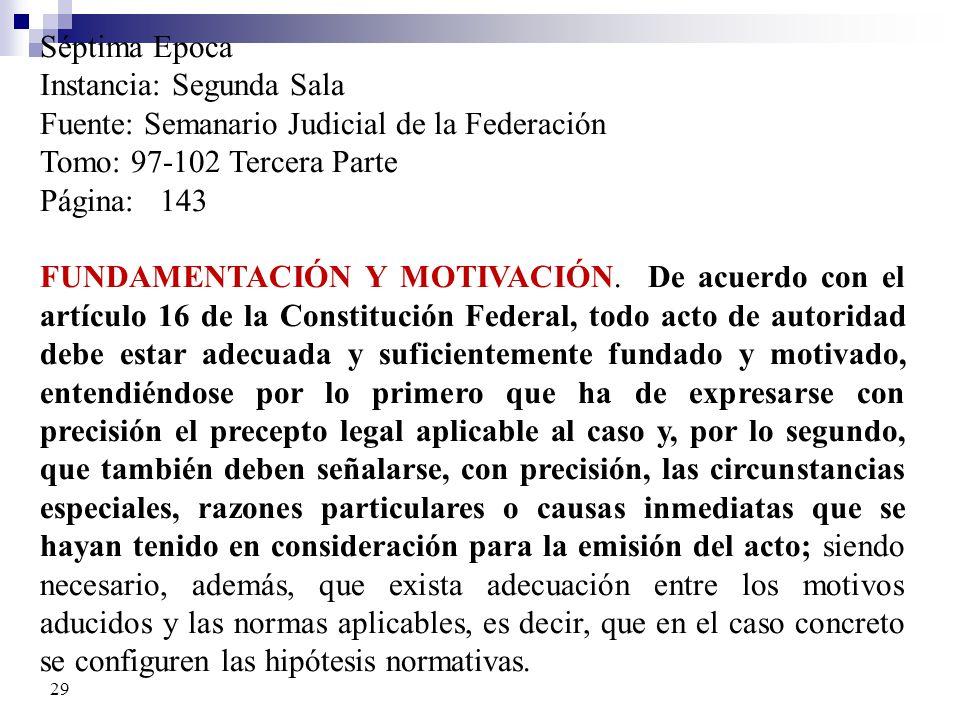 Séptima Epoca Instancia: Segunda Sala. Fuente: Semanario Judicial de la Federación. Tomo: 97-102 Tercera Parte.