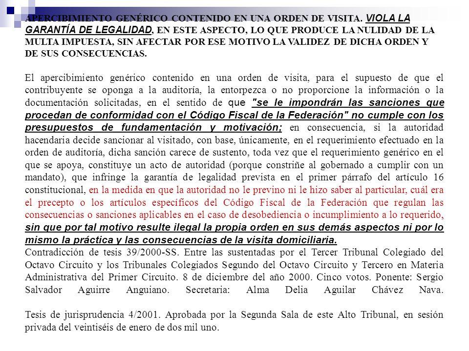 APERCIBIMIENTO GENÉRICO CONTENIDO EN UNA ORDEN DE VISITA