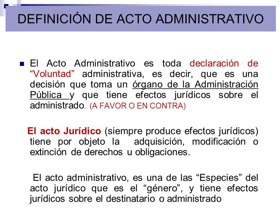 DEFINICIÓN DE ACTO ADMINISTRATIVO