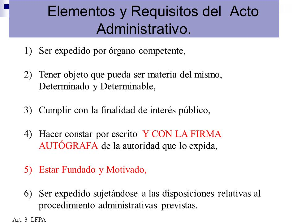 Elementos y Requisitos del Acto Administrativo.