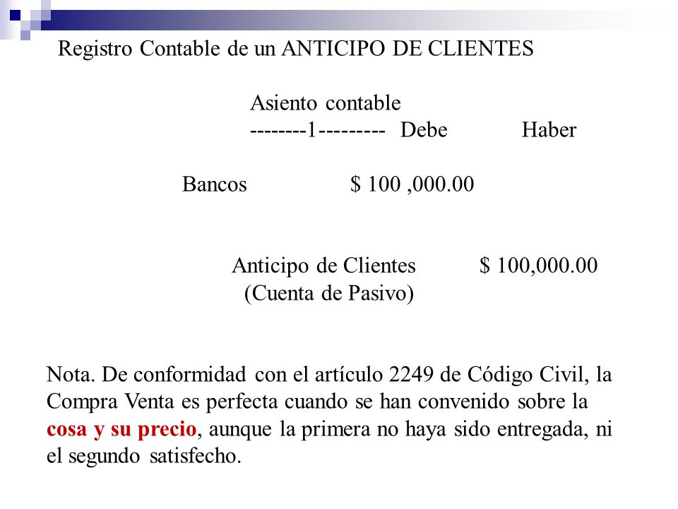 Registro Contable de un ANTICIPO DE CLIENTES