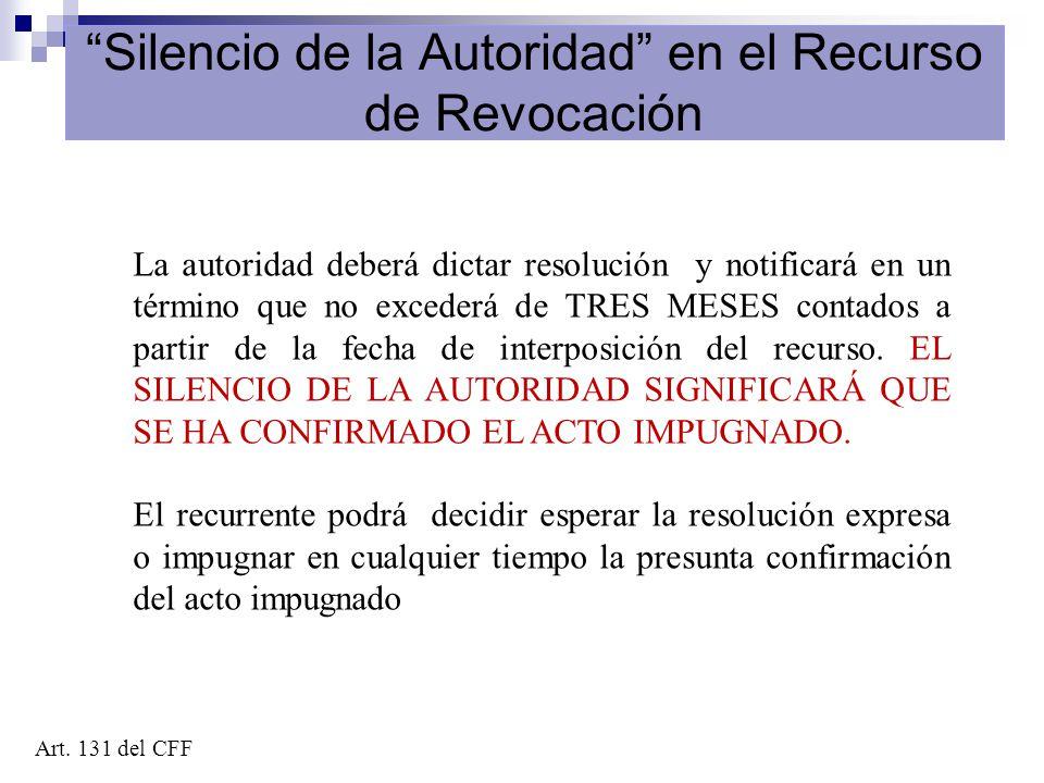 Silencio de la Autoridad en el Recurso de Revocación