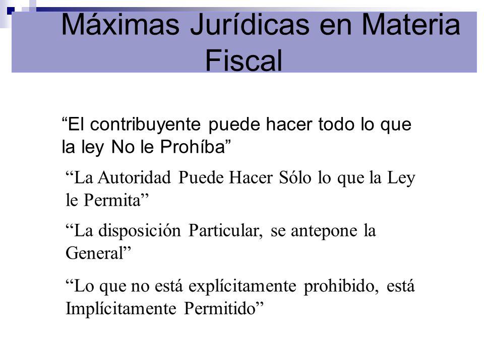 Máximas Jurídicas en Materia Fiscal