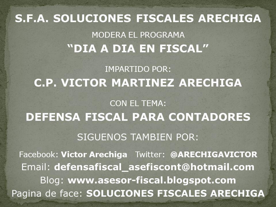 S.F.A. SOLUCIONES FISCALES ARECHIGA DIA A DIA EN FISCAL