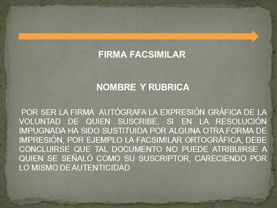FIRMA FACSIMILAR NOMBRE Y RUBRICA