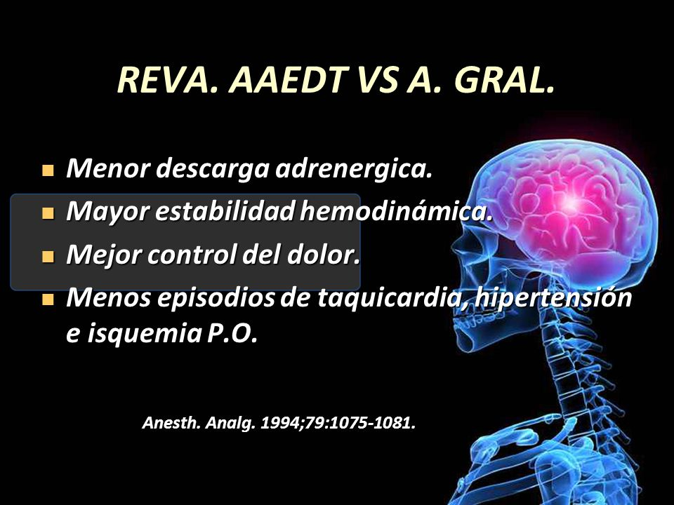 REVA. AAEDT VS A. GRAL. Menor descarga adrenergica.