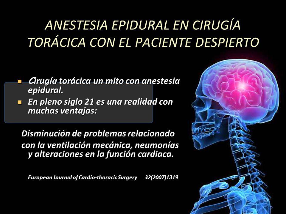 ANESTESIA EPIDURAL EN CIRUGÍA TORÁCICA CON EL PACIENTE DESPIERTO
