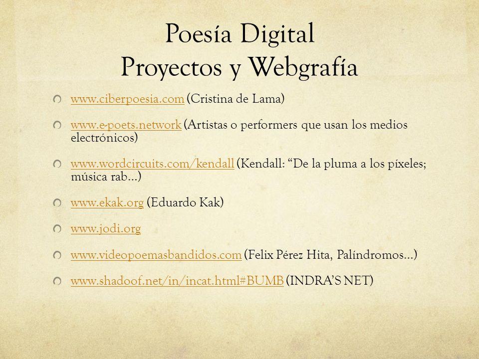 Poesía Digital Proyectos y Webgrafía