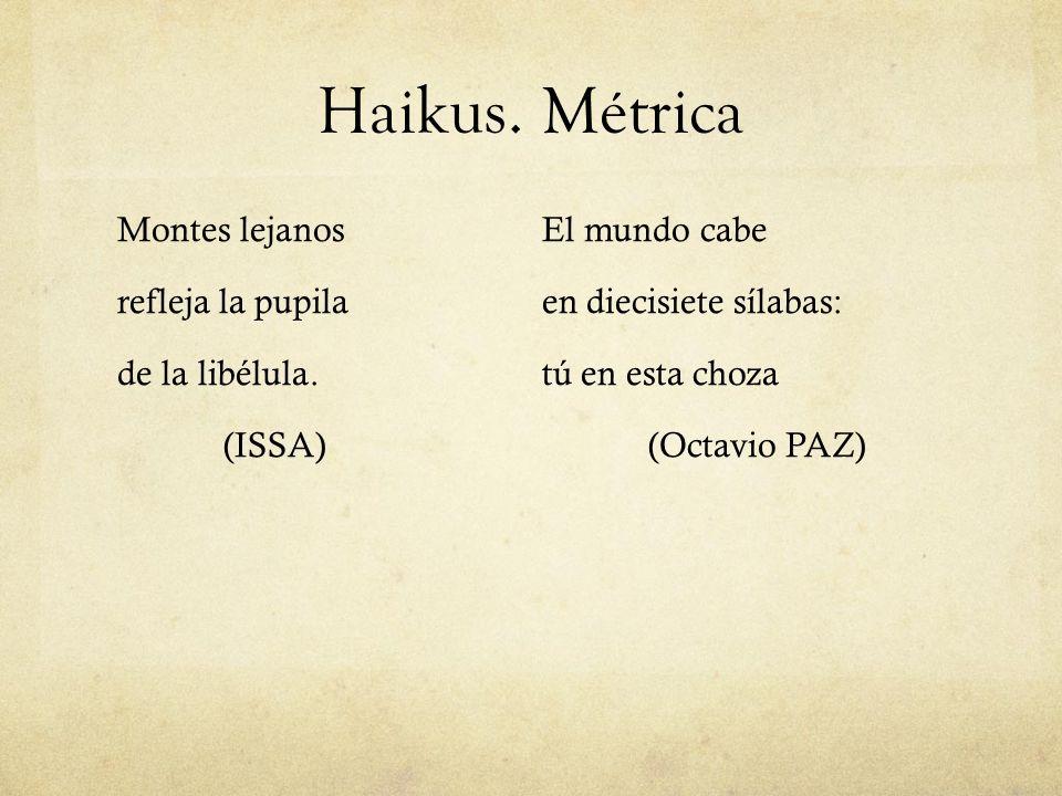 Haikus.