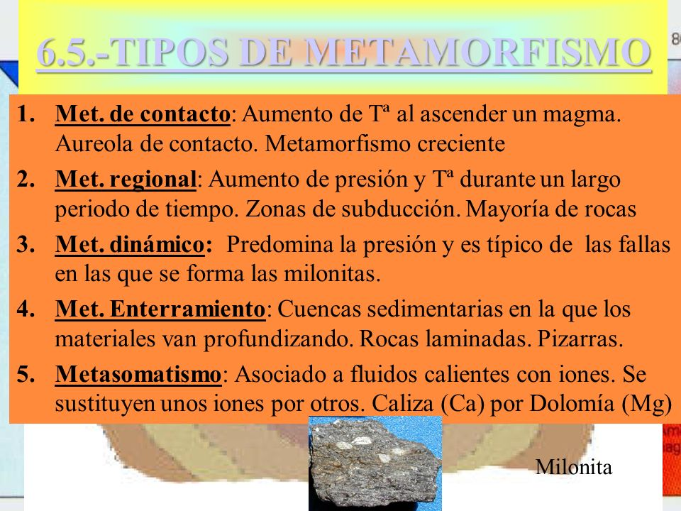 6.5.-TIPOS DE METAMORFISMO