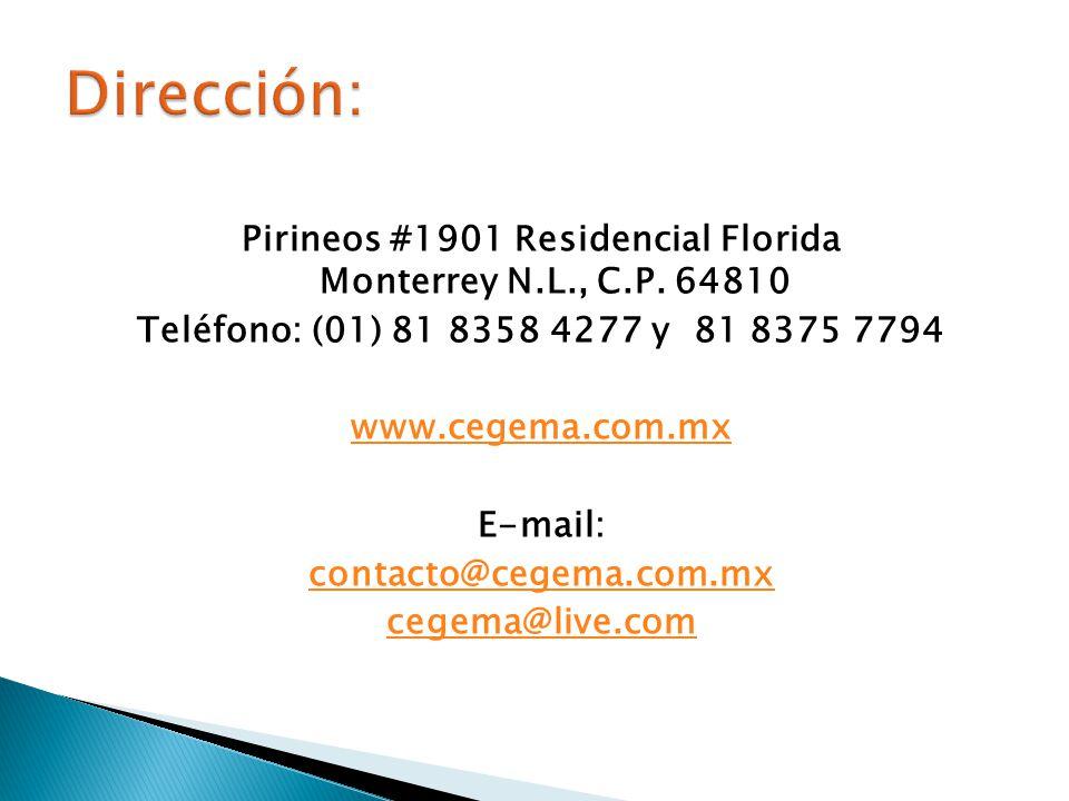 Pirineos #1901 Residencial Florida Monterrey N.L., C.P. 64810